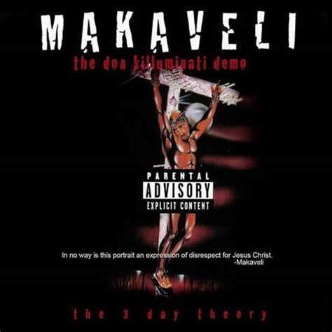 2pac illuminati theory makaveli the don k lluminati demo the 3 day theory the