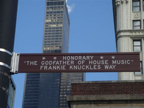 chicago house music chicago house music legend frankie knuckles has reportedly passed away