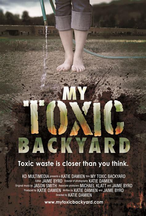 my toxic my toxic backyard south arts