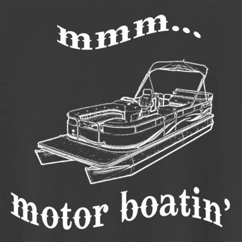 tow boat shirts 17 best images about pontoon boat on pinterest the boat
