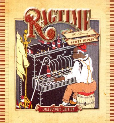 rag time music ragtime the music of scott joplin collector s edition