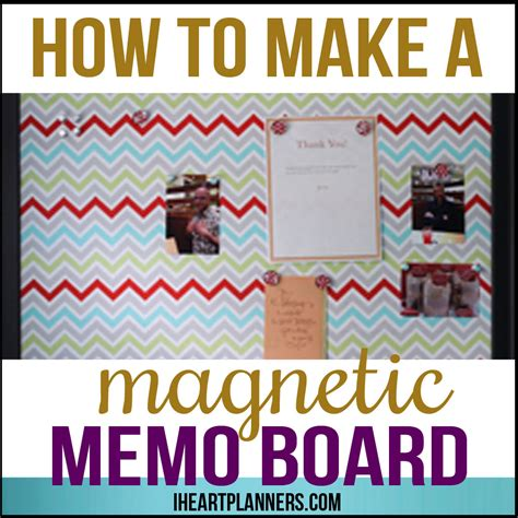 Free Home Decorating Ideas how to make a magnetic memo board i heart planners