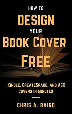 design cover for kindle book cover design how to design your book cover free make