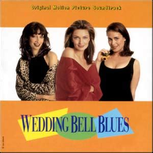Wedding Bell Blues 1996 by Wedding Bell Blues 1996