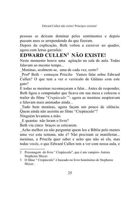 Edward Cullen não existe!Principes existem um - Romance Gospel