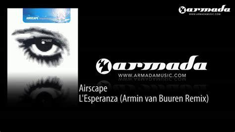 airscape lesperanza airscape l esperanza armin buuren remix