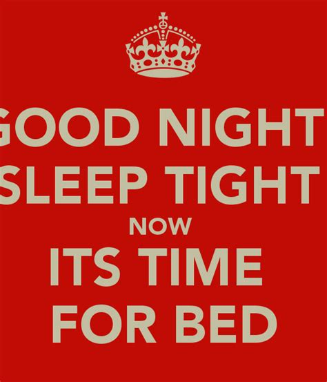 its time to sleep good night sleep tight quotes quotesgram