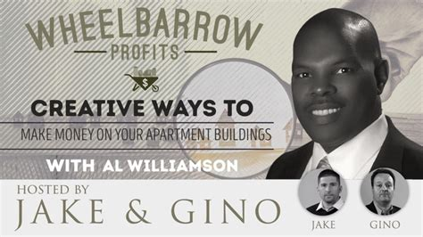 ways to make money with your creative business creative ways to make money on your apartment buildings with al williamson jake gino