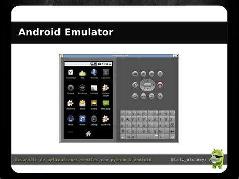 python android desarollando aplicaciones m 243 viles con python y android