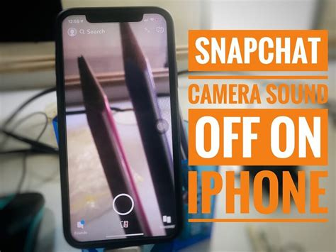 turn  snapchat camera sound  iphone   pro  pro max xr xs maxxsx