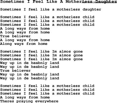 I Feel Like A by Negro Spiritual Song Lyrics For Sometimes I Feel