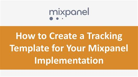 create  tracking template   mixpanel