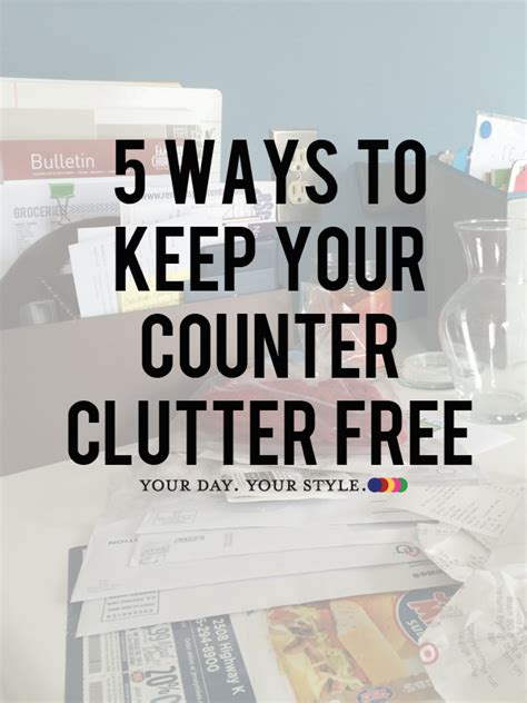5 days to a clutter free house easy ways to clear up your space books 5 steps to managing kitchen counter clutter