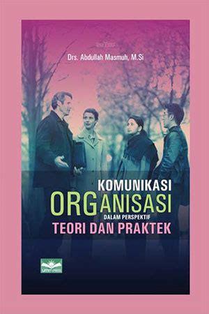 Ilmu Seni Teori Dan Praktek jual buku komunikasi organisasi dalam perspektif teori dan