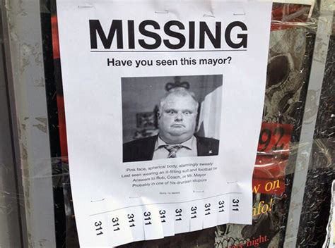 Prints Spotted In World by Rob Ford Quot Missing Quot Posters Spotted In Toronto