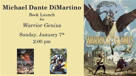 warrior genius rebel geniuses books michael dante dimartino book launch for warrior genius