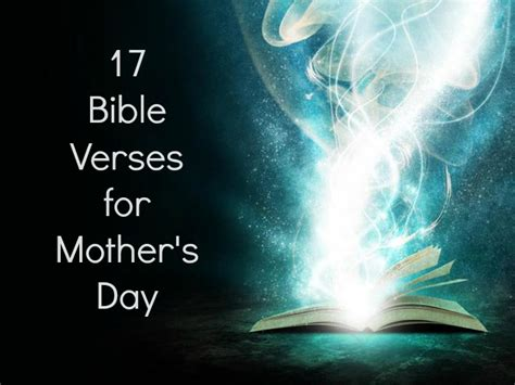 mothers day bible verse 17 mothers day bible verses from scripture for sermon ideas