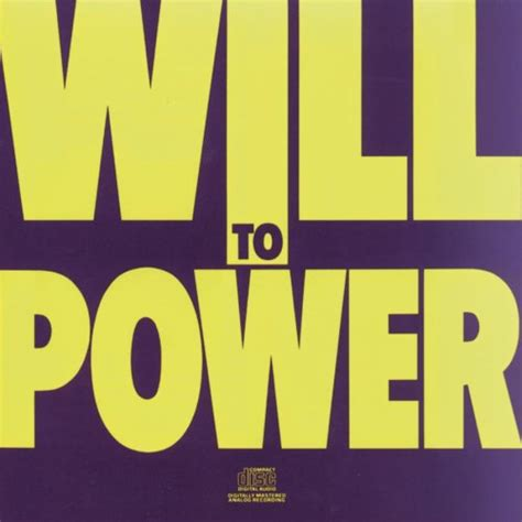 The Way To Will Power by Will To Power Information Facts Trivia Lyrics