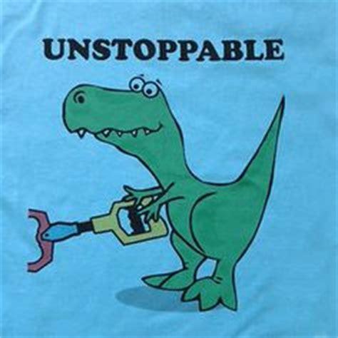 Unstoppable Dinosaur Meme - 1000 images about t rex memes on pinterest dinosaur