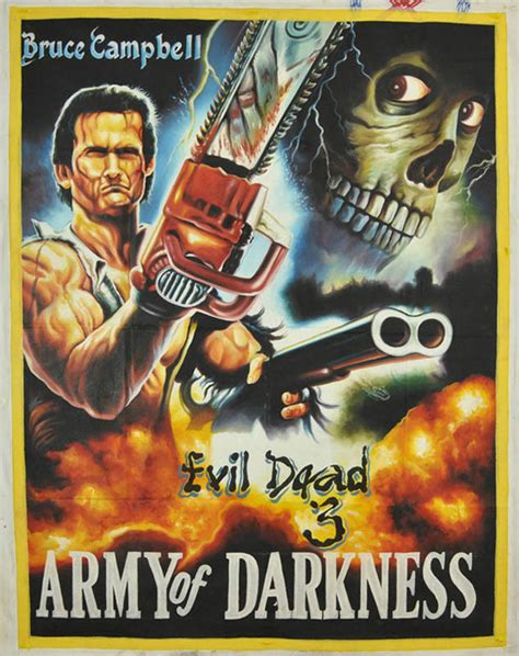 download film evil dead 3 army of darkness bootleg movie posters from ghana 171 twistedsifter
