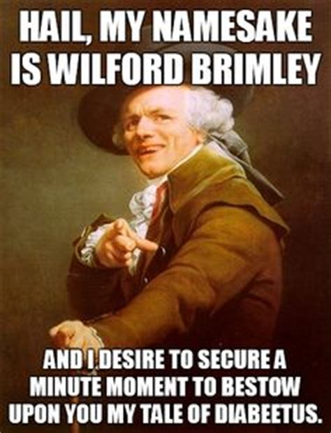 Wilford Brimley Memes - diabeetus on pinterest diabetes pharmacy meme and fat joe