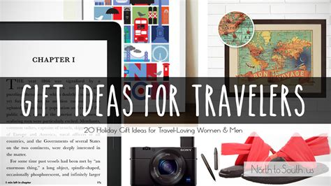 gift ideas for travelers gift ideas to south