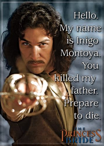 movie quotes hello my name is inigo montoya magnet