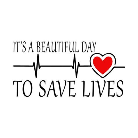 s day pretty reference it s a beautiful day to save lives stenciling