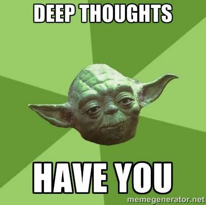 Deep Meme - deep thought memes image memes at relatably com