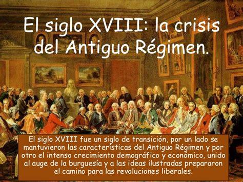 el siglo de la 8416771502 el siglo xviii la crisis del antiguo r 233 gimen