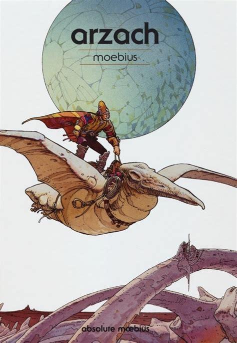 libro arzach libro arzach absolute moebius vol 6 di moebius lafeltrinelli