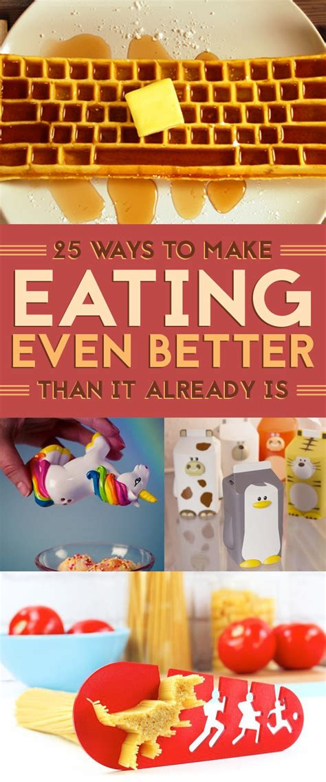 make it even better 25 ways to make even better than it already is