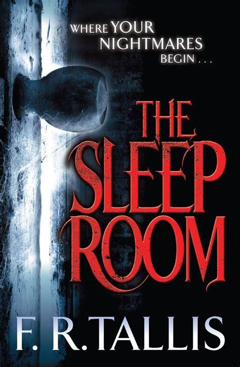 the sleep room the sleep room by f r tallis horror book covers