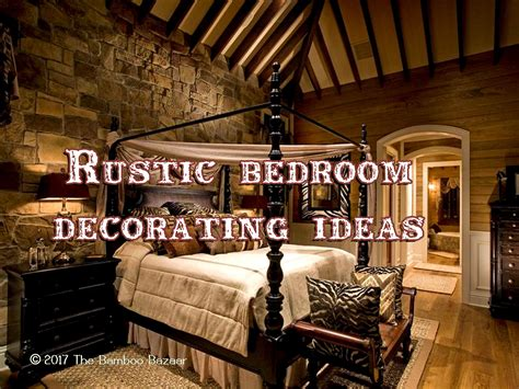 rustic decorating rustic bedroom decorating ideas a guide to inspire and