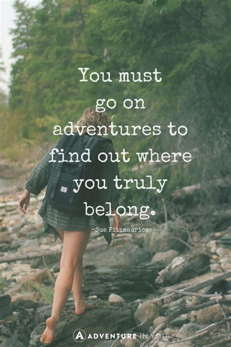forward checker 20 most inspiring adventure quotes of all time check