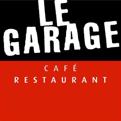 La Garage Cafe by Restaurant Le Garage Le Garage