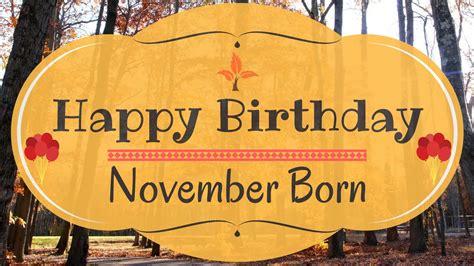 November Birthday Cards November Born Birthday Card Gorgeous Happy Birthday