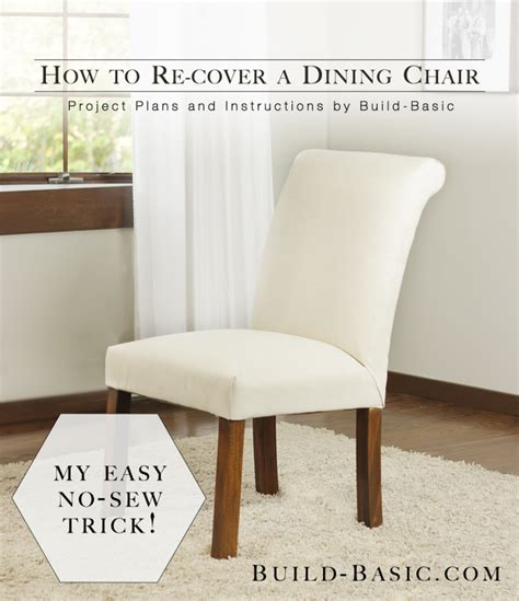 How To Cover A Dining Room Chair Dining Chair Transformation Without A Sewing Machine Build Basic