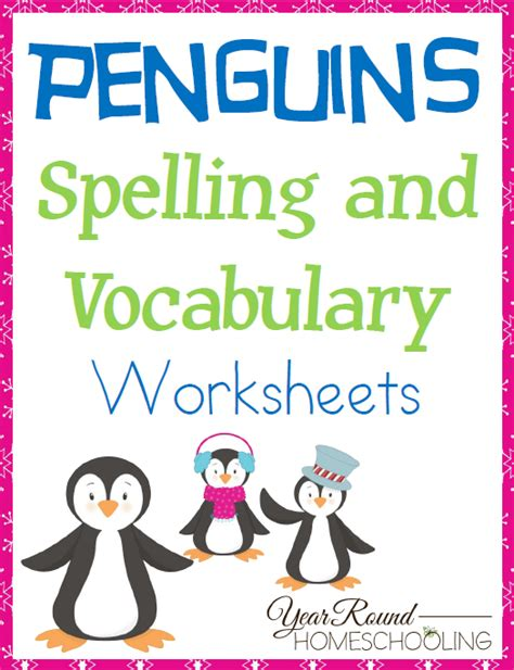 libro spelling and vocabulary workbook penguins spelling and vocabulary worksheets the homeschool village