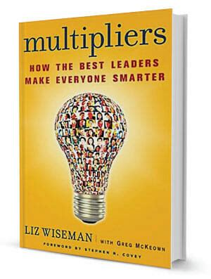 the principles 10 leadership multipliers books don t be like diminisher jon be like multiplier jon