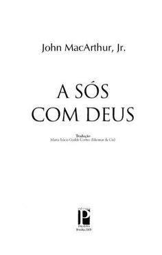 A sós com deus (john mac arthur jr)melhor livro | Livros
