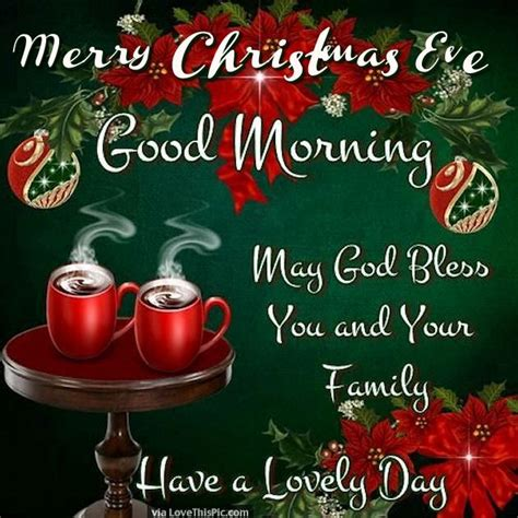 merry christmas eve good morning   lovely day pictures   images  facebook