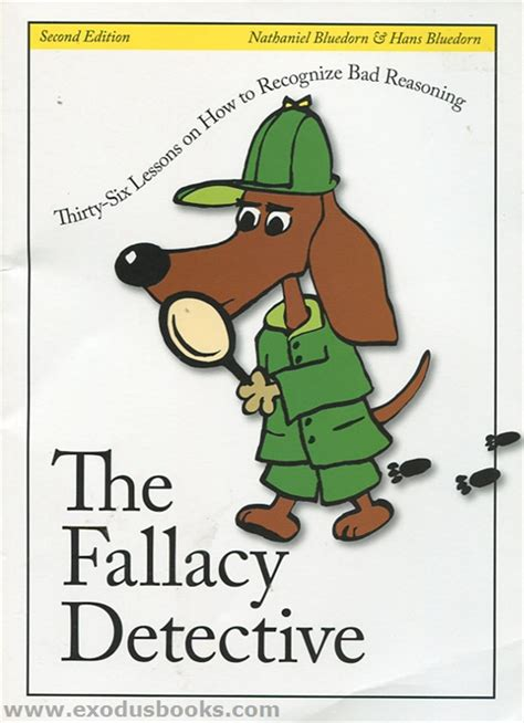 the fallacious book of fables learn logic through tales books fallacy detective exodus books