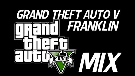 grand theft auto v trailer youtube trailer remix grand theft auto v franklin remix youtube