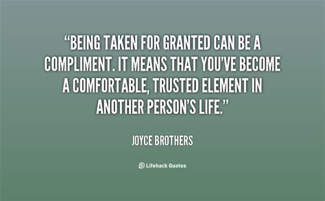 comfortable means being taken for granted quotes quotesgram