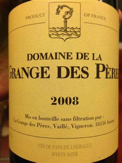 vin la grange des peres 2009 domaine de la grange des p 232 res vin de pays de l
