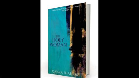 The Holy Qaisra Shahraz book review the holy a feminist conditions applied
