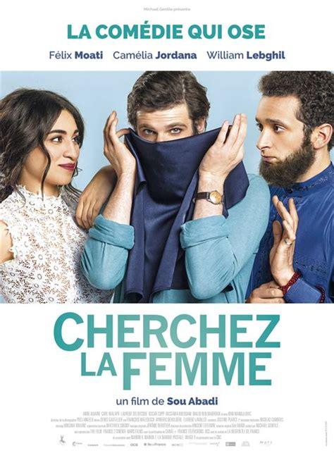film comedie francaise streaming affiche du film cherchez la femme affiche 2 sur 2 allocin 233