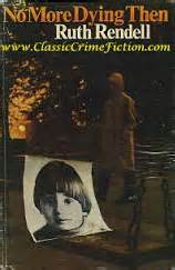 No More Dying Then you re a big but you re in bad shape 1971book past offences classic crime thrillers