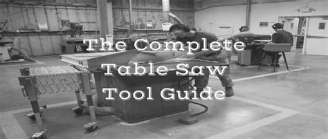 table saw buying guide the complete table saw buying guide powertoolbuzz